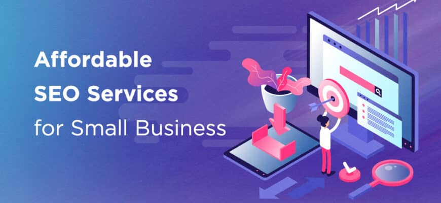 Affordable Seo Services For Small Business 8326301 870x400